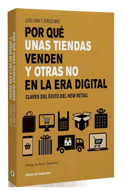 Por que unas tiendas venden y otras no en la era digital